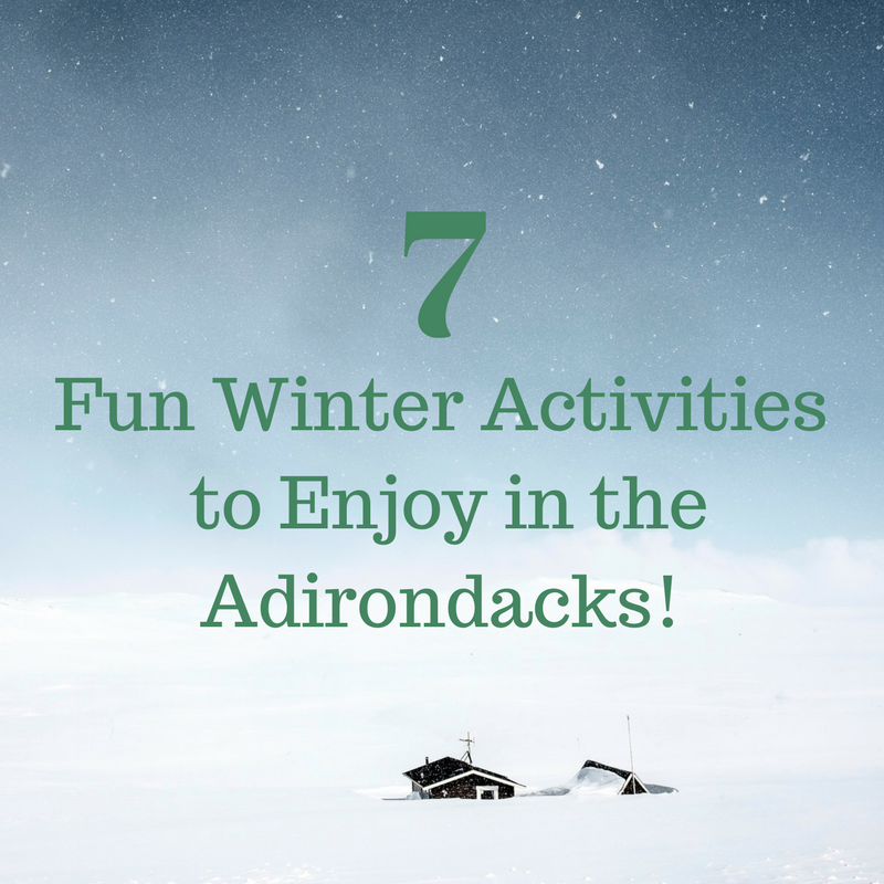 7 Winter Activities in the Adirondacks